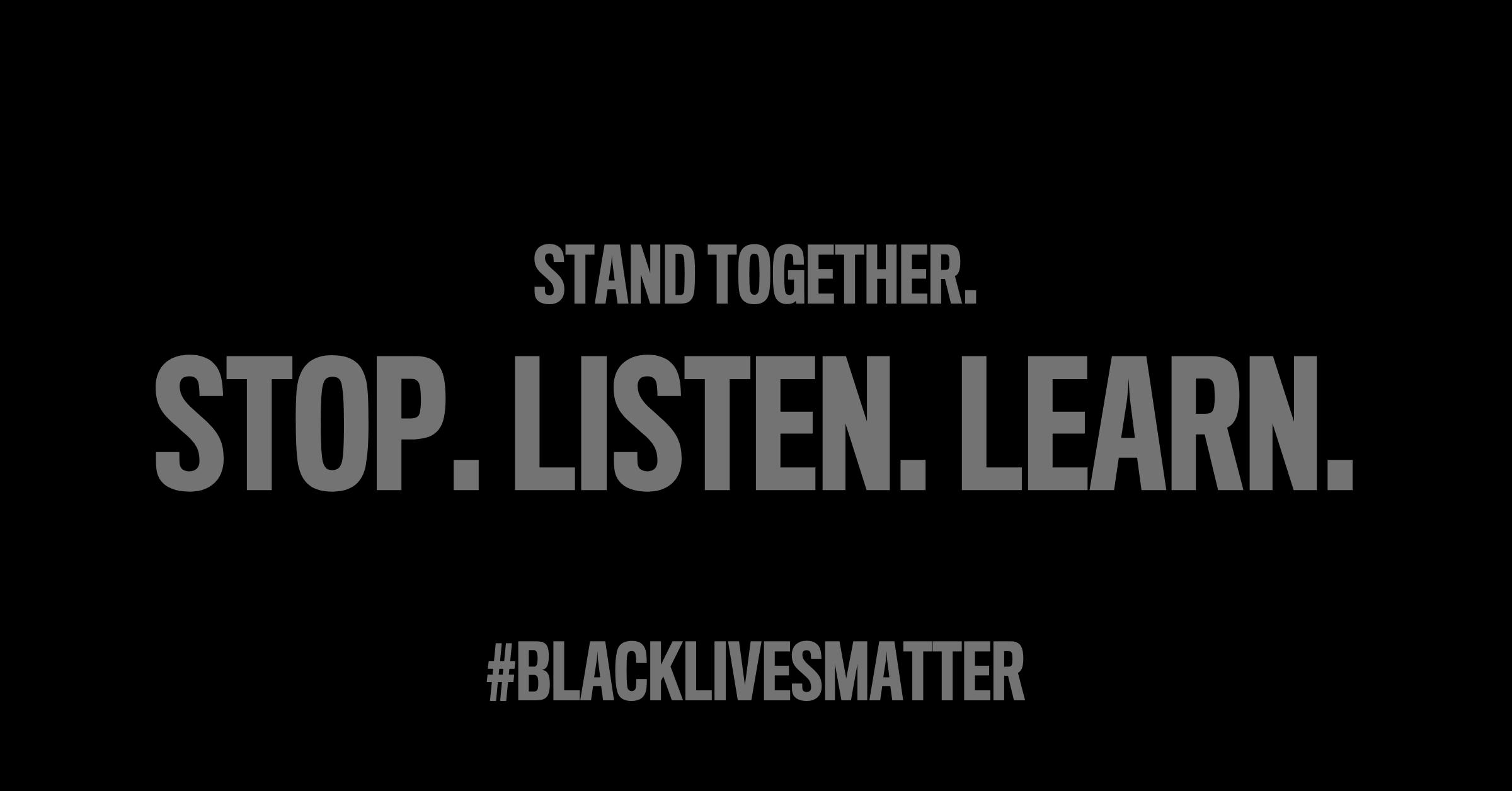 Stop, listen, learn