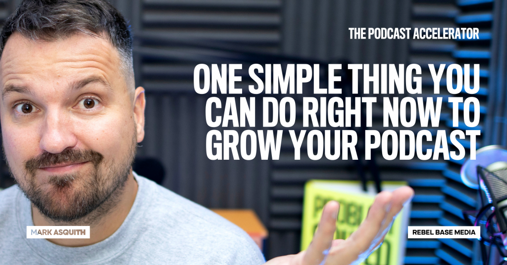 One Simple Thing You Can Do Right Now To Grow Your Podcast
