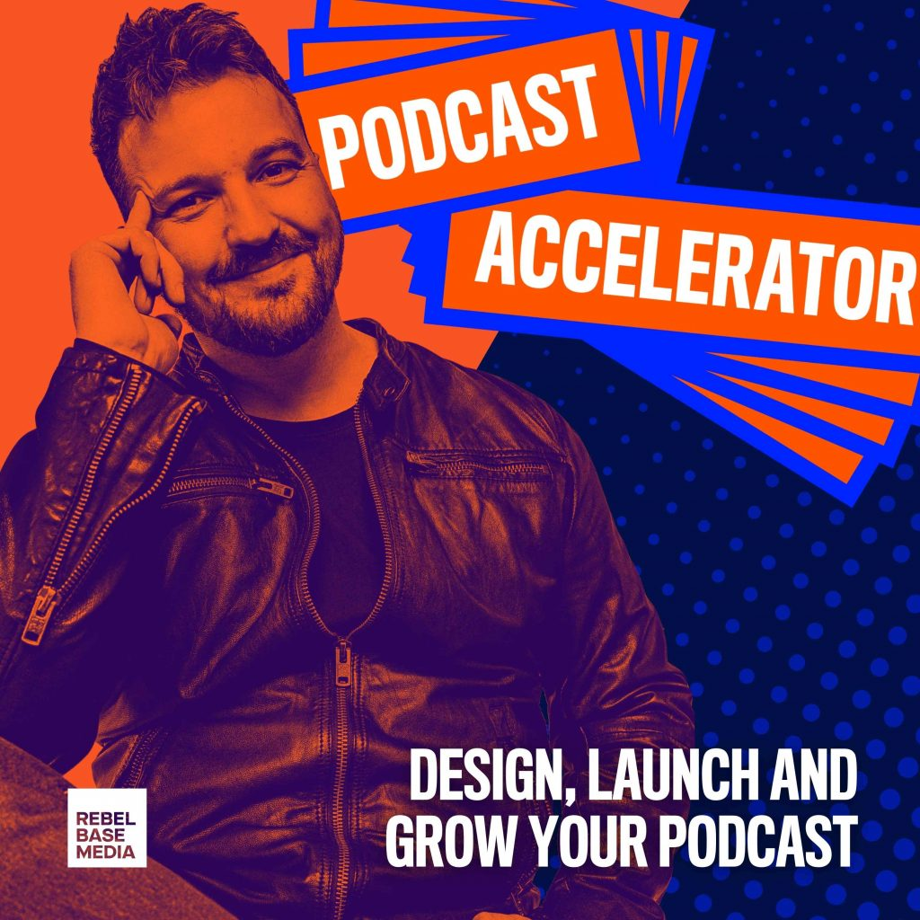 The Podcast Accelerator with Mark Asquith